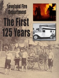 Book - Loveland Fire - The First 125 Years